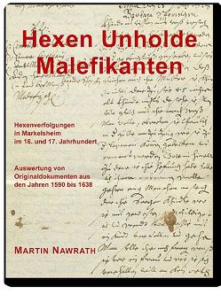 Hexen Unholde Malefikanten von Nawrath,  Martin