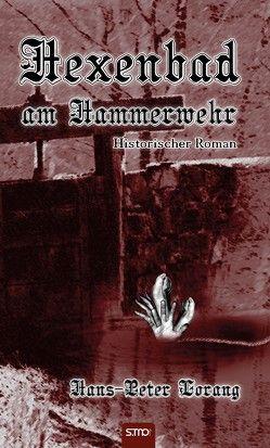 Hexenbad am Hammerwehr von Lorang,  Hans-Peter