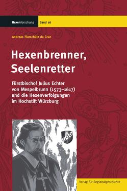 Hexenbrenner, Seelenretter von Flurschütz da Cruz,  Andreas