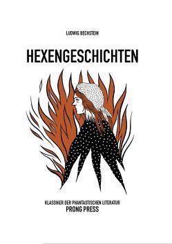 Hexengeschichten von Bechstein,  Ludwig