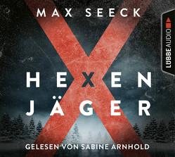 Hexenjäger von Schrey-Vasara,  Gabriele, Seeck,  Max