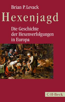 Hexenjagd von Levack,  Brian P., Scholz,  Ursula