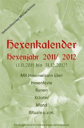 Hexenkalender 2011/12 von Glaschke,  Stefanie