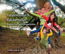 Hexenkessel & Räuberteller von Lapzin-Thiem,  Andrea