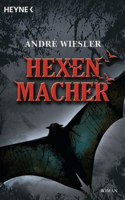 Hexenmacher von animagic, Wiesler,  André