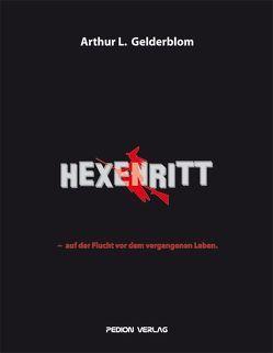 Hexenritt von Gelderblom,  Arthur L