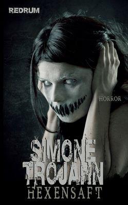 Hexensaft von Trojahn,  Simone