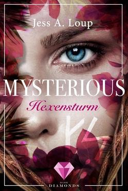 Hexensturm (Mysterious 3) von Loup,  Jess A.