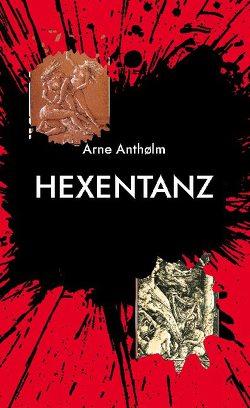 Hexentanz von Anthølm,  Arne