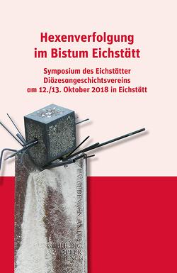 Hexenverfolgung im Bistum Eichstätt von Littger,  Klaus Walter
