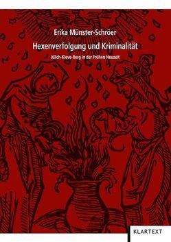 Hexenverfolgung und Kriminalität von Münster-Schröer,  Erika