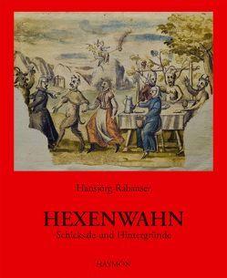 Hexenwahn von Rabanser,  Hansjörg