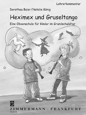 Heximex und Gruseltango von Baier,  Dorothea, König,  Natalie, Wagner,  Wiltrud