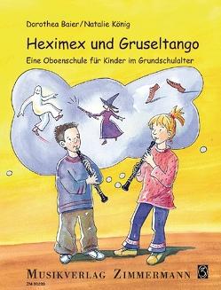 Heximex und Gruseltango von Baier,  Dorothea, König,  Natalie