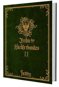 HeXXen 1733: Archiv des Wächterbundes II von Bader,  Mirko
