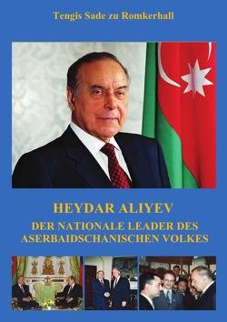 Heydar Aliyev von Sade zu Romkerhall,  Tengis