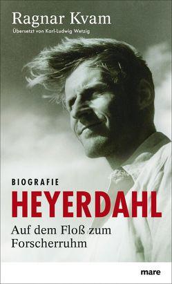 Heyerdahl von Kvam,  Ragnar, Wetzig,  Karl-Ludwig