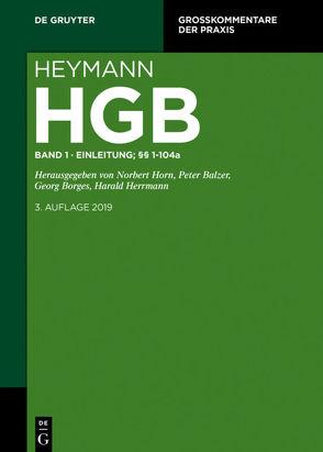 Heymann-Handelsgesetzbuch (ohne Seerecht) / Erstes Buch. Einleitung; §§ 1-104a