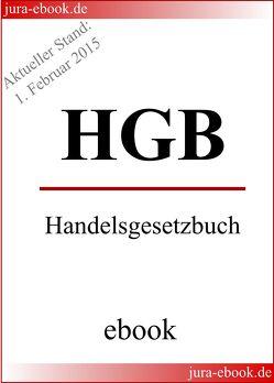 HGB – Handelsgesetzbuch – Aktueller Stand: 1. Februar 2015