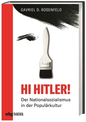 Hi Hitler! von Kotte,  Claudia, Rosenfeld,  Gavriel