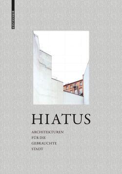Hiatus von Frank,  Ute, Lindenmayer,  Verena, Loewenberg,  Patrick, Rocneanu,  Carla