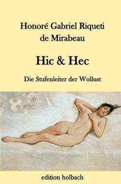 Hic & Hec von Riqueti de Mirabeau,  Honoré Gabriel