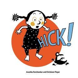 Hick! von Pieper,  Christiane, Ravishankar,  Anushka
