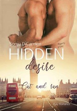 Hidden desire – Cut and run von DiCarmen,  Sonju
