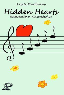 Hidden Hearts von Ehreke,  Hartmut, Pundschus,  Angela