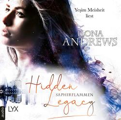 Hidden Legacy – Saphirflammen von Andrews,  Ilona, Meisheit,  Yesim