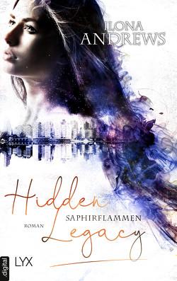 Hidden Legacy – Saphirflammen von Andrews,  Ilona, Aubron-Bülles,  Marcel