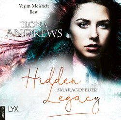 Hidden Legacy – Smaragdfeuer von Andrews,  Ilona, Meisheit,  Yesim