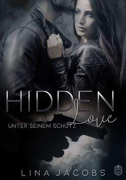 Hidden Love von Jacobs,  Lina