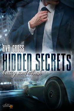 Hidden Secrets: Cassy und Noah von Cross,  Ava