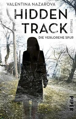 Hidden Track – Die verlorene Spur von Lux,  Stefan, Nazarova,  Valentina