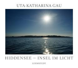 Hiddensee – Insel im Licht von Gau,  Uta-Katharina