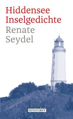 Hiddensee – Inselgedichte von Seydel,  Renate