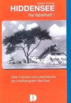 Hiddensee – Na fabelhaft! von Ebel,  Ilse, Thomas,  Saskia
