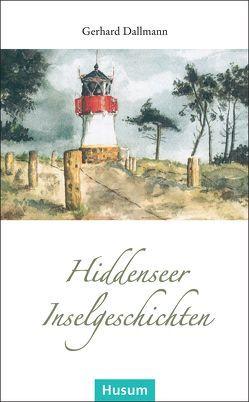 Hiddenseer Inselgeschichten von Dallmann,  Gerhard