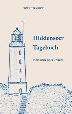 Hiddenseer Tagebuch von Krone,  Torsten