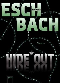 Hide*Out von Eschbach,  Andreas
