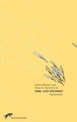 Hieb- und Stichfest von Dreyer,  Ernst-Jürgen, HEL, Klünner,  Joachim, Klünner,  Lothar, Kraft,  Gisela, Lange,  Brigitte, Rarisch,  Klaus M