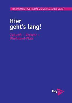Hier geht's lang! von Monheim,  Heiner, Strowitzki,  Bernhard, Vockel,  Joachim