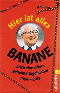 Hier ist alles Banane von Heimann,  Ralf, Sanchez Rodriguez,  Jorge Nicolás, Wichmann,  Daniel