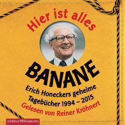 Hier ist alles Banane von Kessler,  Torben, Kröhnert,  Reiner, Sanchez Rodriguez,  Jorge Nicolás