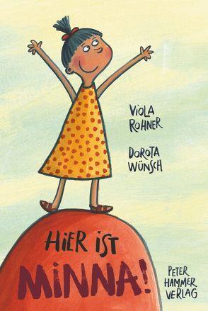 Hier ist Minna! von Rohner,  Viola, Wünsch,  Dorota