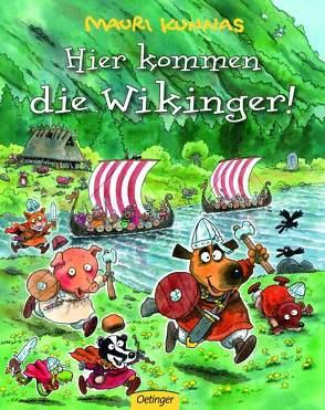 Hier kommen die Wikinger! von Kunnas,  Mauri, Kunnas,  Tarja, Schindler,  Nina