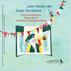 """""""Hier kommt der Kater Ferdinand…"""" von Feils,  Georg, Greve,  Clemens"""
