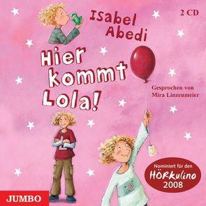 Hier kommt Lola! von Abedi,  Isabel