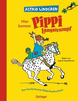 Hier kommt Pippi Langstrumpf von Heinig,  Cäcilie, Kutsch,  Angelika, Lindgren,  Astrid, Vang Nyman,  Ingrid